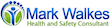 Mark Walkes Health and Safety